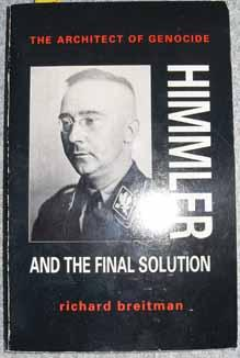 Himmler and the Funal Solution