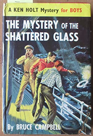 Mystery of the Shattered Glass, The: A Ken Holt Mystery for Boys