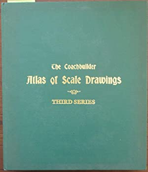 Coachbuilder, The: Atlas of Scale Drawings (Third Series)
