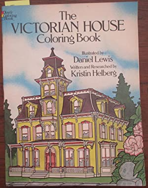 Victorian House Coloring Book, The