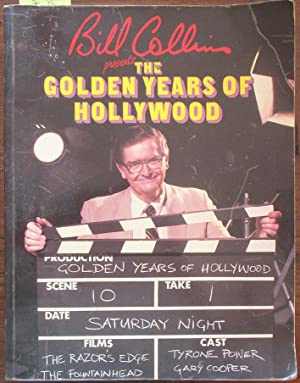 Bill Collins Present the Golden Years of Hollywood