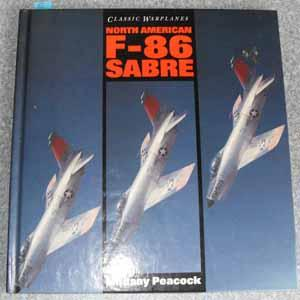 Classic Warplanes: North American F-86 Sabre