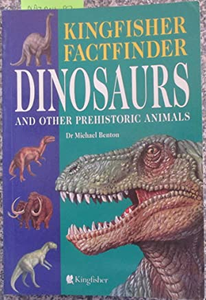 Dinosaurs and Other Prehistoric Animals (Kingfisher Factfinder)