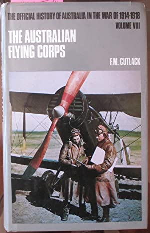 Australian Flying Corps In the Western and Eastern Theatres of War, The: The Official History of ...