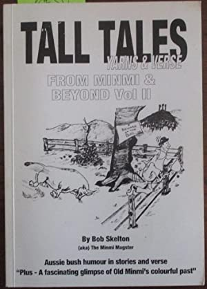 Tall Tales Yarns & Verse: From Minmi & Beyond (Vol II)