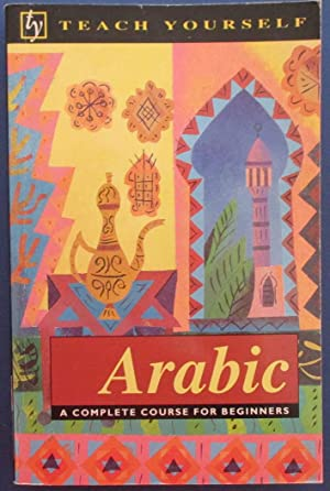 Arabic: A Complete Course for Beginners (Teach Yourself)