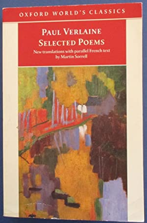 Paul Verlaine Selected Poems (Oxford World's Classics)