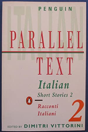 Italian Short Stories 2: Racconti Italiani (Penguin Italian Parallel Text)