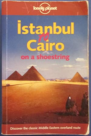 Istanbul to Cairo on a Shoestring (Lonely Planet)