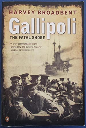 Gallipoli: The Fatal Shore