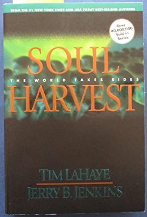 Soul Harvest: Left Behind (#4)