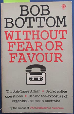 Without Fear or Favour: Bottom, Bob