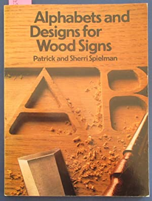 Alphabets and Designs for Wood Signs (Home Craftsman Series)