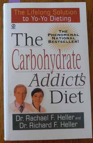 Carbohydrate Addict's Diet, The