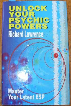 Unlock Your Psychic Powers: Master Your Latent ESP