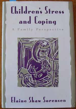 Children's Stress and Coping: a Family Perspective