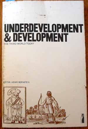Underdevelopment & Development: The Third World Today