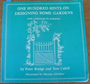 One Hundred Hints on Designing Home Gardens
