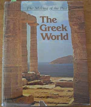 Making of the Past, The: The Greek World