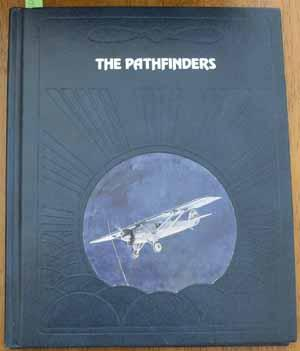 Pathfinders, The (The Epic of Flight Series)
