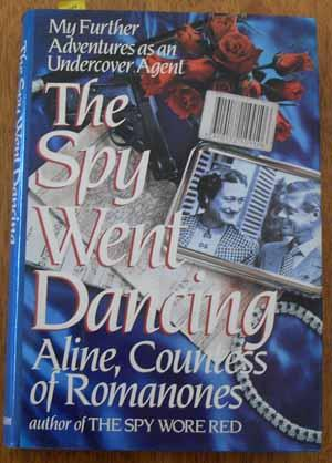 Spy Went Dancing, The: My Further Adventures as an Undercover Agent