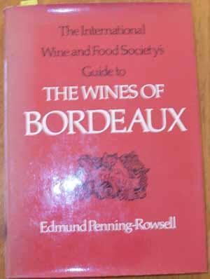 International Wine and Food Society's Guide to the Wines of Bordeaux, The