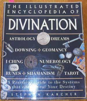 Illustrated Encyclopedia of Divination, The