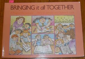 Bringing It All Together: A Program for Literacy