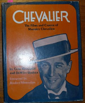 Chevalier: The Films and Career of Maurice Chevalier