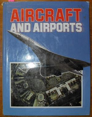 Aircraft and Airports