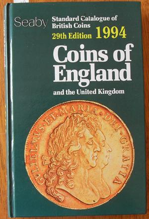 Coins of England and the United Kingdom: Standard Catalogue of British Coins (29th Edition - 1994)