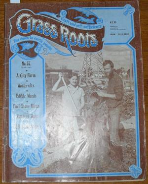 Grass Roots: Craft and Self-Sufficiency for Down to Earth People - No. 37 - June 1983