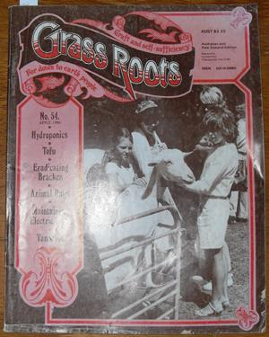Grass Roots: Craft and Self-Sufficiency for Down to Earth People - No. 54 - April 1986