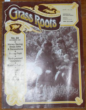 Grass Roots: Craft and Self-Sufficiency for Down to Earth People - No. 88 - December 1991