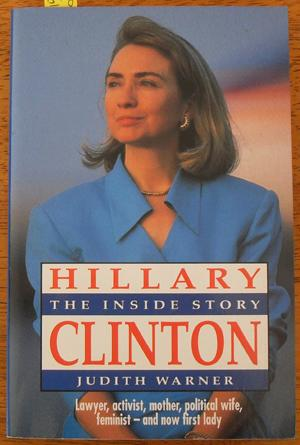 Hillary Clinton: The Inside Story