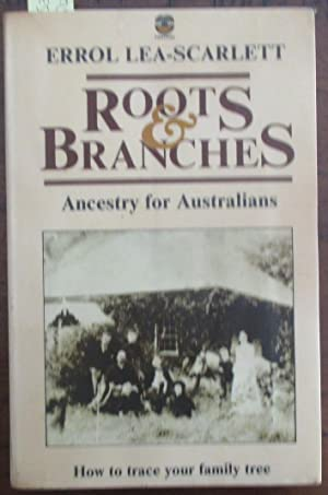 Roots & Branches: Ancestry for Australians
