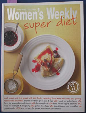 Super Diet (The Australian Women's Weekly)