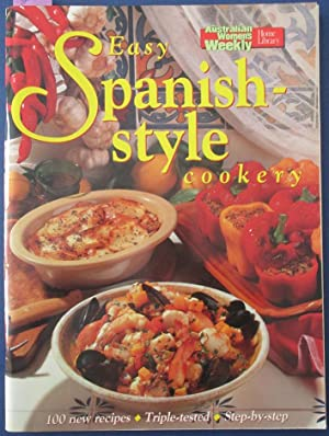 Easy Spanish-Style Cookery (The Australian Women's Weekly Home Library)