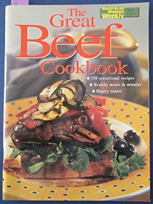 Great Beef Cookbook, The (The Australian Women's Weekly Home Library)