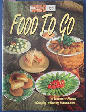 Food to Go (The Australian Women's Weekly Home Library)