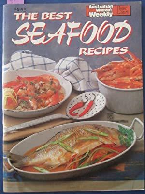 Best Seafood Recipes, The (The Australian Women's Weekly Home Library)
