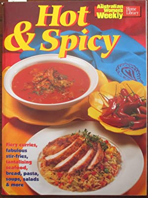 Hot & Spicy (The Australian Women's Weekly Home Library)