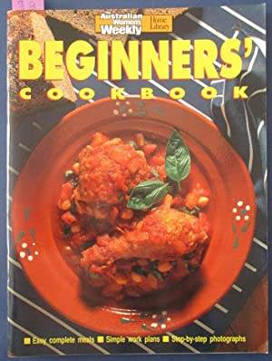 Beginners' Cookbook (The Australian Women's Weekly Home Library)