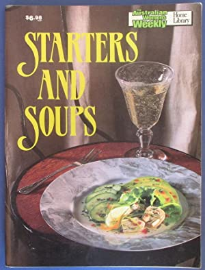 Starters and Soups (The Australian Women's Weekly Home Library)