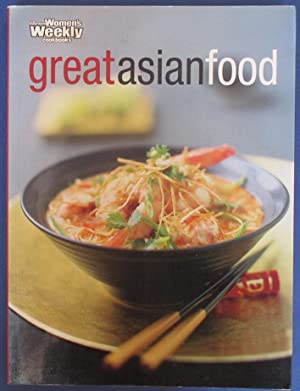 Great Asian Food (The Australian Women's Weekly Cookbooks)