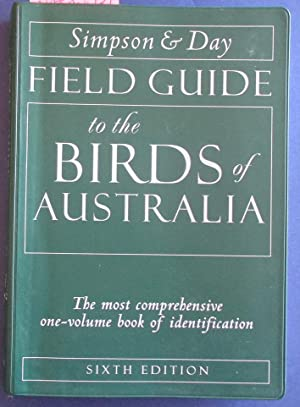 Field Guide to the Birds of Australia: The Most Comprehensive One-Volume Book of Identification