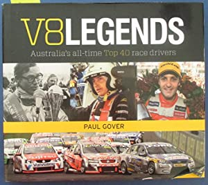 V8 Legends: Australia's All-Time Top 40 Race Drivers