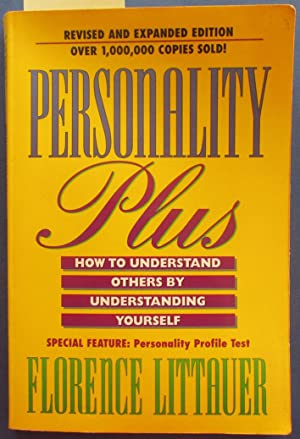 Personality Plus: How to Understand Others By Understanind Yourself