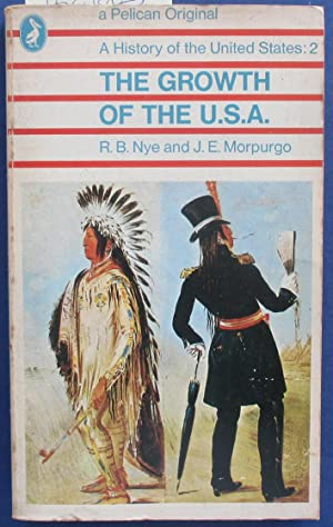 Growth of the U.S.A., The: A History of the United States: 2