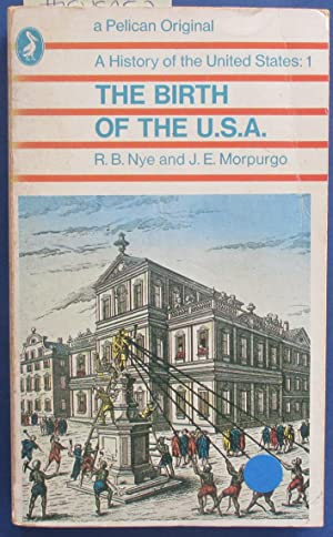 Birth of the U.S.A., The: A History of the United States: 1
